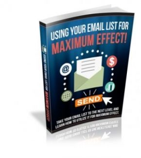Using Email List For Maximum Effect MRR Ebook