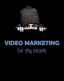Video Marketing For Shy People PLR Ebook