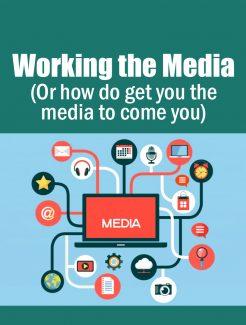 Working The Media PLR Ebook