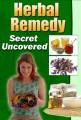 Herbal Remedy Secret Uncovered PLR Ebook