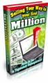 Selling Your Way To Your First Million PLR Ebook