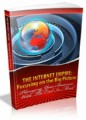 The Internet Empire Focusing On The Big Picture Mrr Ebook