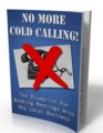 No More Cold Calling Personal Use Ebook