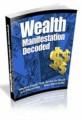 Wealth Manifestation Decoded Plr Ebook