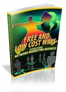 Free And Low Cost Ways To Build Your Network Marketing Business Mrr Ebook