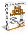 Kindle Publishing For Beginners PLR Autoresponder Messages