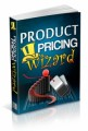 Product Pricing Wizard Plr Ebook