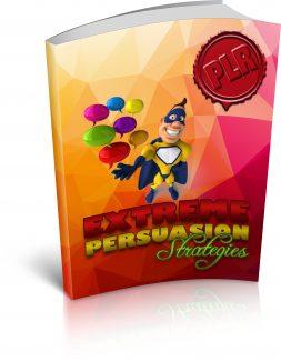 Extreme Persuasion Strategies PLR Ebook With Audio