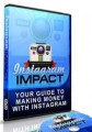 Instagram Impact Personal Use Ebook With Video