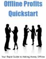 Offline Profits Quickstart PLR Ebook