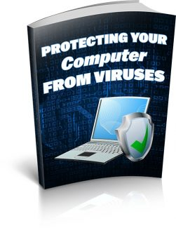 Protecting Your Computer From Viruses MRR Ebook