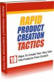 Rapid Product Creation Tactics Give Away Rights Ebook