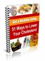 51 Ways To Lower Your Cholesterol Resale Rights Ebook