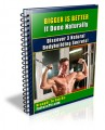 Bigger Is Better If Done Naturally Mrr Ebook