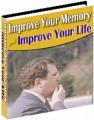 Improve Your Memory And Improve Your Life Resale Rights ...