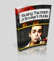 Kicking The Habit-A Smokers Guide Mrr Ebook