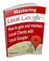 Mastering Local Google Plus Mrr Ebook