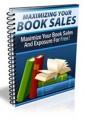 Maximizing Book Sales Personal Use Ebook