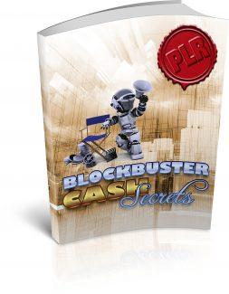 Blockbuster Cash Secrets PLR Ebook