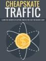 Cheapskate Traffic PLR Ebook