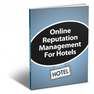 Hotel Online Reputation Management Kit Personal Use Ebook