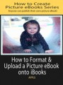 How To Format And Upload A Picture Ebook To Ibooks PLR Ebook