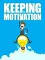 Keeping The Motivation MRR Ebook