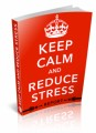 Stay Calm And Reduce Stress Personal Use Ebook
