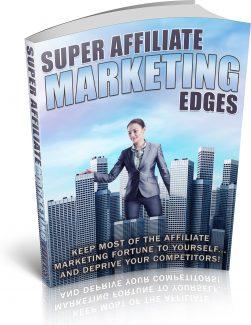 Super Affiliate Marketing Edges PLR Ebook