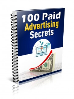 100 Paid Advertising Secrets Give Away Rights Ebook