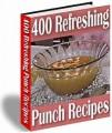 400 Refreshing Punch Recipes MRR Ebook