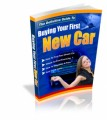 Buying Your First New Car Plr Ebook