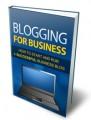 Blogging For Business MRR Ebook