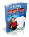 Tee Spring Profits MRR Ebook