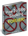 How To Stop Smoking Forever Resale Rights Ebook