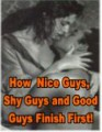 Nice Guys, Shy Guys  Good Guys PLR Ebook