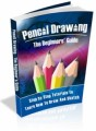 Pencil Drawing - A Beginner's Guide Mrr Ebook With Audio