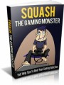 Squash The Gaming Monster Mrr Ebook