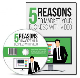 5 Reasons To Market Your Business Resale Rights Video With Audio