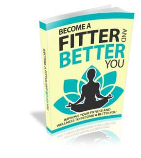 Become A Fitter And Better You Resale Rights Ebook