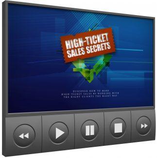 High Ticket Sales Secrets Video Upgrade MRR Video