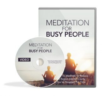 Meditation For Busy People Video Upgrade MRR Video With Audio