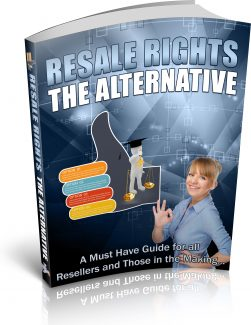 Resale Rights The Alternative PLR Ebook