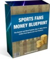 Sports Fans Money Blueprint Personal Use Ebook