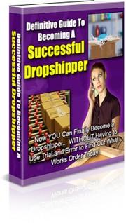 Guide To Becoming A Successful Dropshipper PLR Ebook