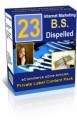 23 Internet Marketing BS Dispelled PLR Ebook