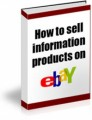 How To Sell Information Products On Ebay MRR Ebook