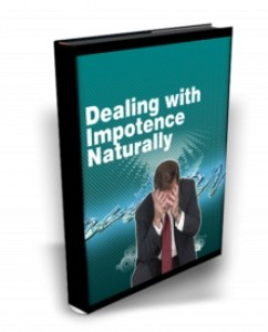 Dealing With Impotence Naturally Mrr Ebook