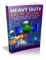 Heavy Duty Online Selling Mrr Ebook