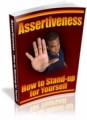 Assertiveness - How To Stand-up For Yourself Plr Ebook